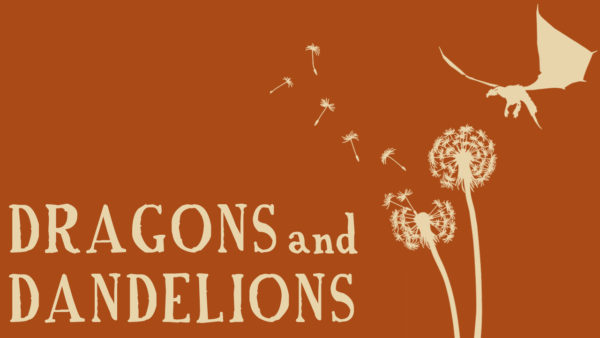 Dragons and Dandelions: Hope From a Hopeless Place ASL Image