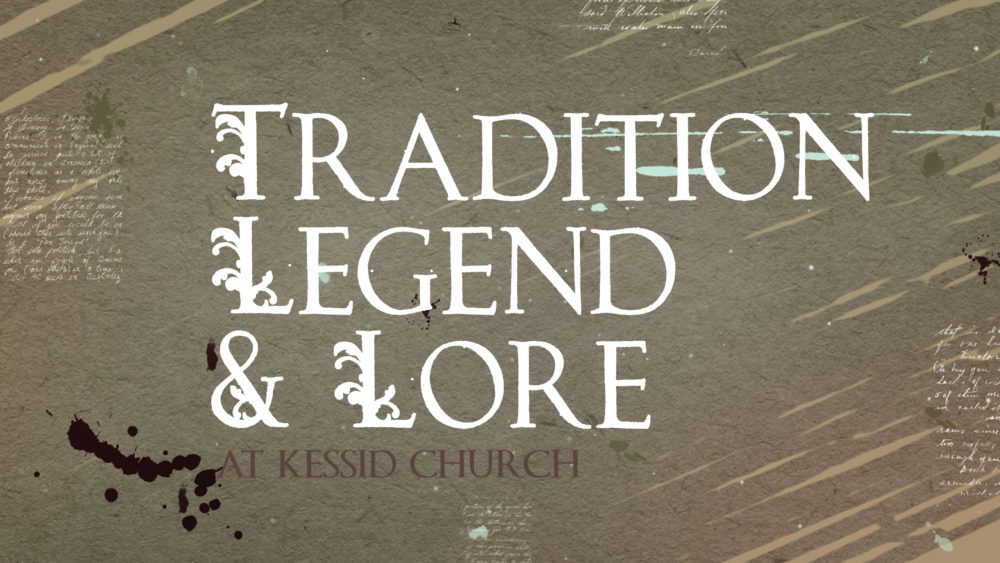 Tradition, Legend & Lore ASL